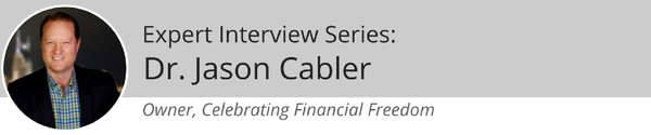 Expert Interview Series: Dr. Jason Cabler of Celebrating Financial Freedom About Budgeting Properly, Finding Great Deals, and Living WithoutDebt